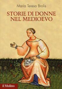 Storie di donne nel Medioevo