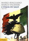 Libro L' Italia di Salò. 1943-1945 Mario Avagliano Marco Palmieri