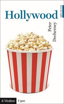 Hollywood - Peter Decherney - copertina