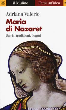 Winniearcher.com Maria di Nazaret. Storia, tradizioni, dogmi Image