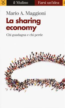 La sharing economy. Chi guadagna e chi perde.pdf