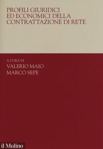 Libro Profili giuridici ed economici della contrattazione di rete