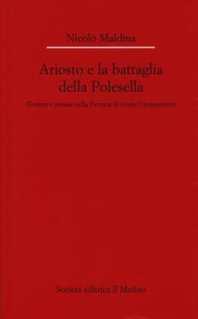 Amatigota.it Ariosto e la battaglia della Polesella. Guerra e poesia nella Ferrar di inizio Cinquecento Image
