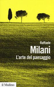 Libro L' arte del paesaggio Raffaele Milani