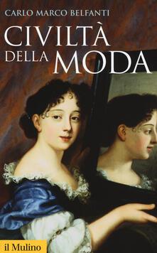 Civiltà della moda - Carlo Marco Belfanti - copertina