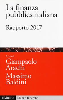 La finanza pubblica italiana. Rapporto 2017 - copertina