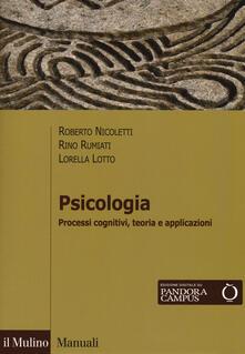 Cefalufilmfestival.it Psicologia. Processi cognitivi, teoria e applicazioni. Con Contenuto digitale per download e accesso on line Image