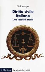 Diritto civile italiano. Due secoli di storia