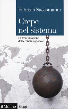 Lpgcsostenible.es Crepe nel sistema. La frantumazione dell'economia globale Image
