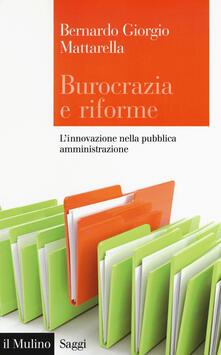 Rallydeicolliscaligeri.it Burocrazia e riforme. L'innovazione nella pubblica amministrazione Image