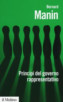 Principi del governo rappresentativo - Bernard Manin - copertina