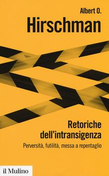 Voluntariadobaleares2014.es Retoriche dell'intransigenza. Perversità, futilità, messa a repentaglio Image