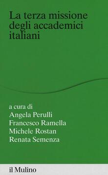 La terza missione degli accademici italiani - Francesco Ramella - copertina