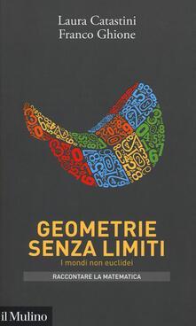 Amatigota.it Geometrie senza limiti. I mondi non euclidei Image