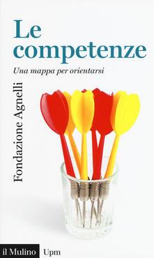Le competenze. Una mappa per orientarsi - copertina
