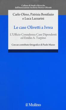 Amatigota.it Le case Olivetti a Ivrea. L'Ufficio Consulenza Case Dipendenti ed Emilio A. Tarpino Image