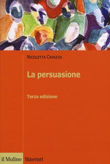 La persuasione - Nicoletta Cavazza - copertina