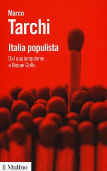 Radiospeed.it Italia populista. Dal qualunquismo a Beppe Grillo Image