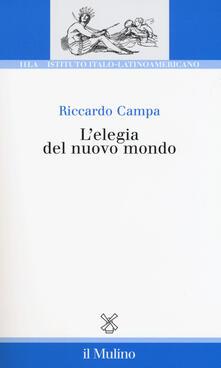 L' elegia del nuovo mondo - Riccardo Campa - copertina