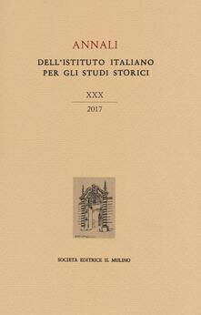 Listadelpopolo.it Annali dell'Istituto italiano per gli studi storici (2017). Vol. 30 Image