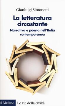 Warholgenova.it La letteratura circostante. Narrativa e poesia nell'Italia contemporanea Image