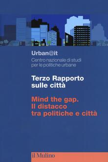 Osteriacasadimare.it Terzo rapporto sulle città. Mind the gap. Il distacco tra politiche e città Image