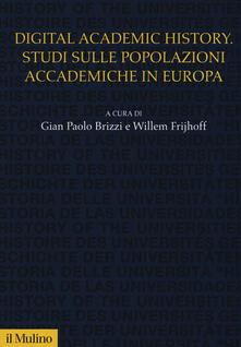 Daddyswing.es Digital academic history. Studi sulle popolazioni accademiche in Europa Image