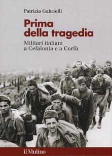 Tegliowinterrun.it Prima della tragedia. Militari italiani a Cefalonia e a Corfù Image