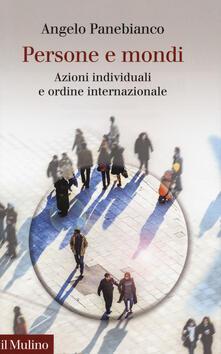 Persone e mondi. Azioni individuali e ordine internazionale.pdf