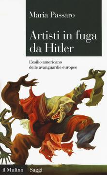 Artisti in fuga da Hitler. Lesilio americano delle avanguardie europee.pdf