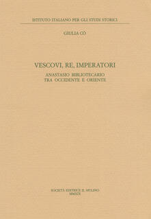 Radiospeed.it Vescovi, re, imperatori. Anastasio Bibliotecario fra Occidente e Oriente Image
