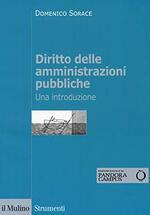 Diritto delle amministrazioni pubbliche. Una introduzione. Con Contenuto digitale per download e accesso on line