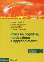 Processi cognivitivi, motivazione e apprendimento. Con Contenuto digitale per download e accesso on line