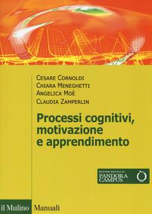 Processi cognivitivi, motivazione e apprendimento. Con Contenuto digitale per download e accesso on line - copertina