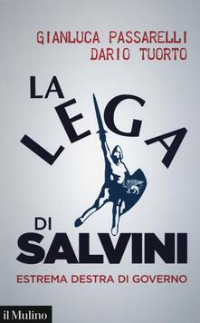 Museomemoriaeaccoglienza.it La Lega di Salvini. Estrema destra di governo Image