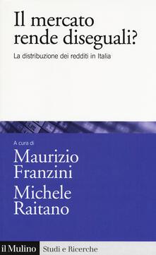 Il mercato rende diseguali? La distribuzione dei redditi in Italia.pdf