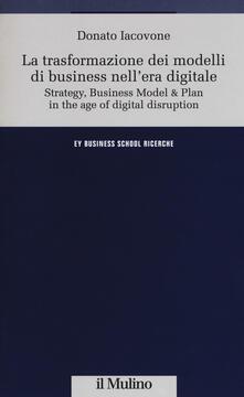 La trasformazione dei modelli di business nellera digitale.pdf
