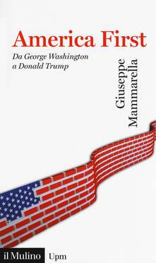 America first. Da George Washington a Donald Trump.pdf