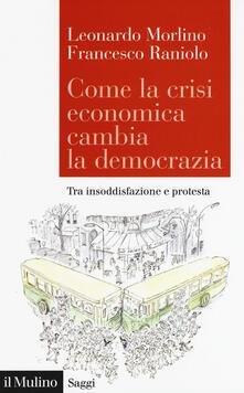 Tegliowinterrun.it Come la crisi economica cambia la democrazia. Tra insoddisfazione e protesta Image