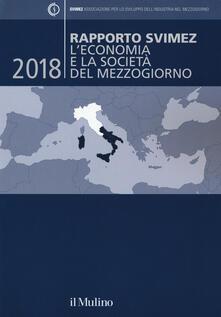 Rapporto Svimez 2018. Leconomia e la società del Mezzogiorno.pdf