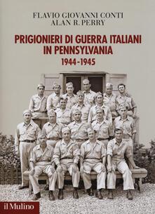 Prigionieri di guerra italiani in Pennsylvania 1944-1945.pdf