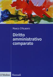 Diritto amministrativo comparato. Mutamenti dei sistemi nazionali e contesto globale.pdf