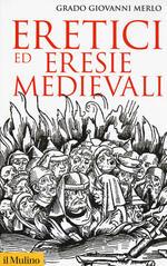 Eretici ed eresie medievali