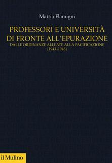 Voluntariadobaleares2014.es Professori e università di fronte all'epurazione. Dalle ordinanze alleate alla pacificazione (1943-1948) Image