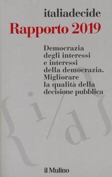 Camfeed.it Rapporto 2019. Democrazia degli interessi e interessi della democrazia. Migliorare la qualità della decisione pubblica Image