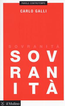Sovranità: disprezzarla o rivalutarla?