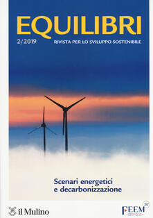 Equilibri (2019). Vol. 2: Scenari energetici e decarbonizzazione. - copertina