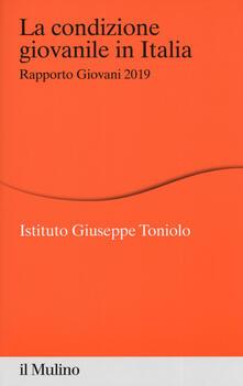 La condizione giovanile in Italia. Rapporto giovani 2019.pdf