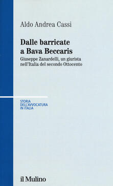 Equilibrifestival.it Dalle barricate a Bava Beccaris. Giuseppe Zanardelli, un giurista nell'Italia del secondo Ottocento Image