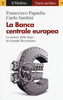 Grandtoureventi.it La Banca Centrale Europea. Le nuove sfide dopo la grande recessione Image